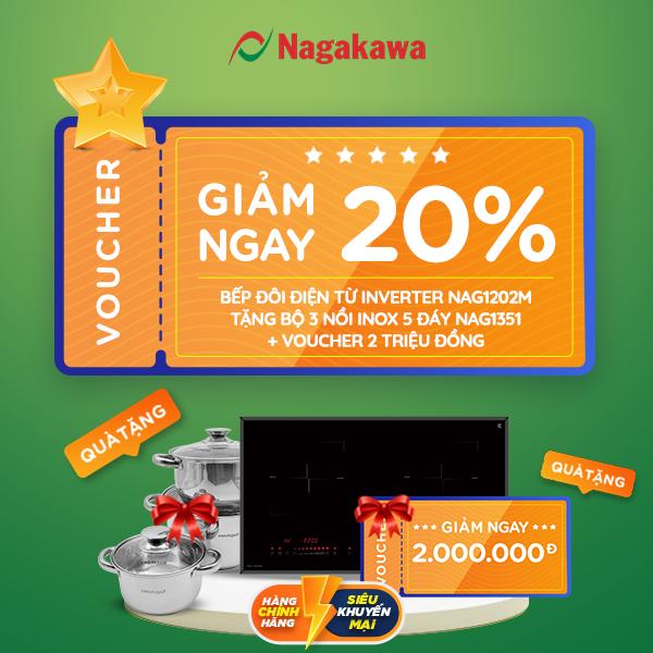 Voucher trị giá giảm 9.900.000đ khi mua Bếp đôi điện từ Inverter Nagakawa NAG1202M  - Tặng Bộ 3 nồi inox 5 đáy NAG1351 & Voucher 2 triệu đồng tại shop.nagakawa.com.vn